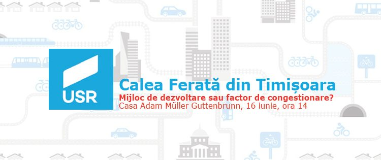 Calea ferată din Timișoara – mijloc de dezvoltare sau factor de congestionare