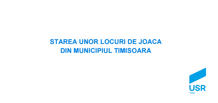 USR Timișoara monitorizează starea locurilor de joacă din oraș