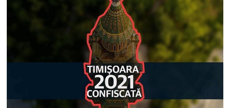 Asociația Timișoara Capitală Culturală Europeană stinge lumina. Proiectul Timișoara 2021 confiscat